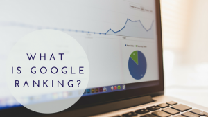 What is Google Ranking?-How To Make Money Online With Product Reviews