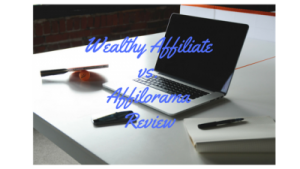 Wealthy Affiliate vs. Affilorama Review