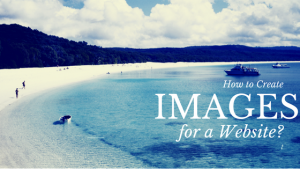 How to Create Images for a Website