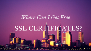 Where Can I Get Free SSL Certificates