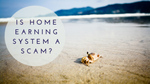 Featured Image-Is Home Earning System A Scam?
