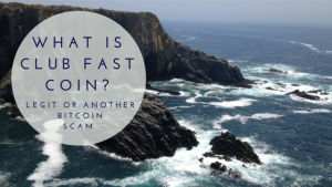 Featured Image-What is Club Fast Coin- Legit or Another Bitcoin Scam