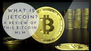 Featured Image-What is Jet Coin- A Review of this Bitcoin MLM