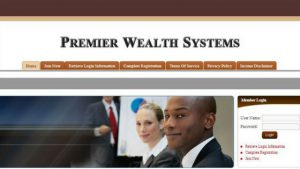 What is Premier Wealth Systems- A Scam or Legit