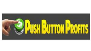 THE BUTTON-WHAT IS PUSH BUTTON PROFITS ABOUT, A SCAM