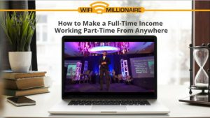 WIFI MILLIONAIRE REVIEW. WHAT IS WIFI MILLIONAIRE ABOUT, A SCAM