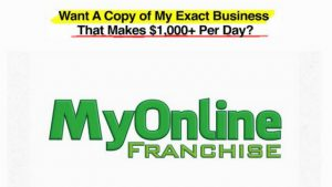 WHAT IS MY ONLINE FRANCHISE, A SCAM? FIND OUT HERE!