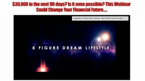 8 Figure Dream Lifestyle Review. What is it, a Scam?