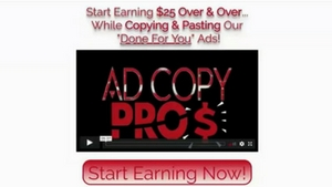 What is Ad Copy Pros About, $25 Unlimited Commissions?