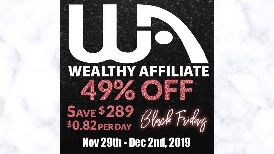 Wealthy Affiliate Black Friday Sale 2019